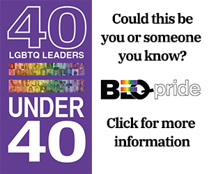 BEQ Pride LGBTQ 40 Under 40